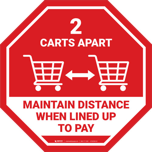 2 Carts Apart When Lined Up To Pay with Icon Stop - Floor Sign