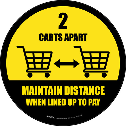 2 Carts Apart When Lined Up To Pay with Icon Yellow v2 Circular - Floor Sign
