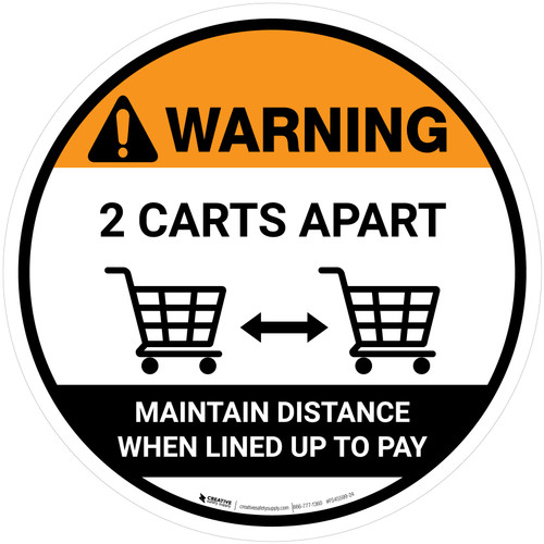 Warning 2 Carts Apart When Lined Up To Pay with Icon Circular - Floor Sign