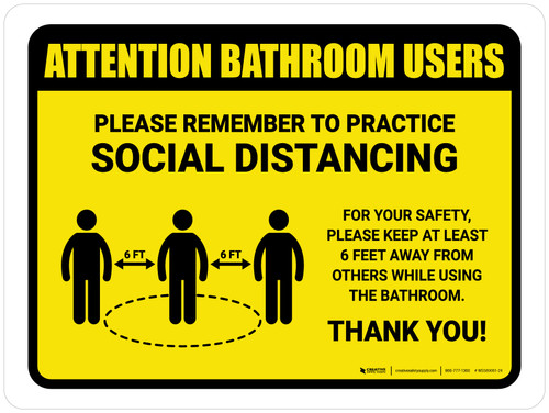 Attention: Bathroom Users Remember Social Distancing with Icon Landscape - Wall Sign