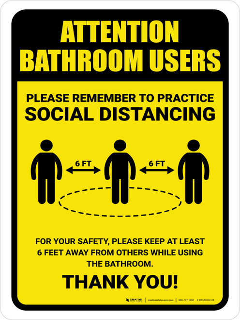 Attention: Bathroom Users Remember Social Distancing with Icon Portrait - Wall Sign