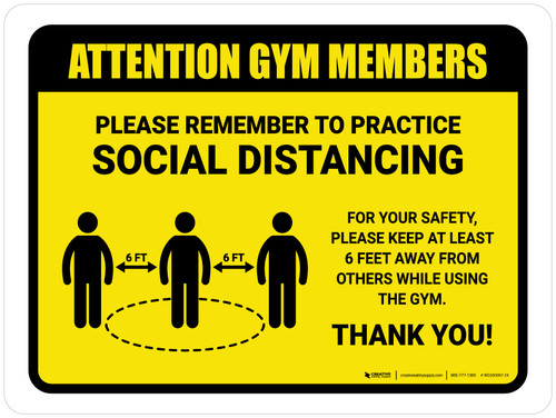Attention: Gym Members Remember Social Distancing with Icon Landscape - Wall Sign