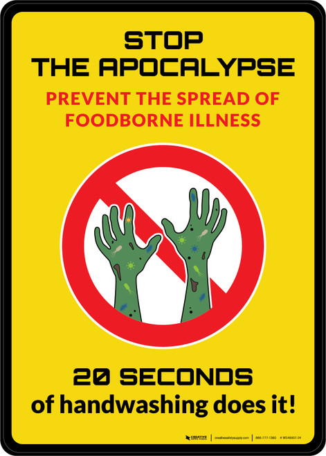 Stop the Apocalypse 20 Seconds of Hand Washing Portrait - Wall Sign