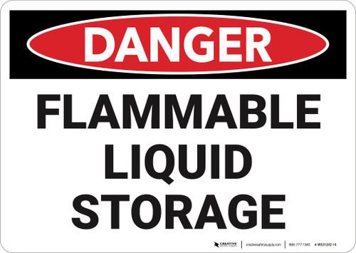 Danger: Flammable Liquid Storage - Wall Sign