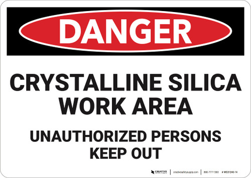 Danger: Crystalline Silica Work Area - Wall Sign