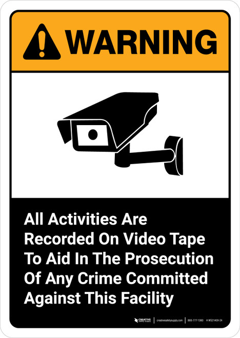 Warning: All Activities Are Recorded On Video Tape with Icon ANSI Portrait - Wall Sign