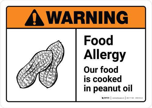 Warning: Food Allergy Our Food is Cooked in Peanut Oil with Icon ANSI Landscape - Wall Sign