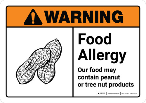 Warning: Food Allergy Our Food May Contain Peanut Tree Nut Products with Icon ANSI Landscape - Wall Sign