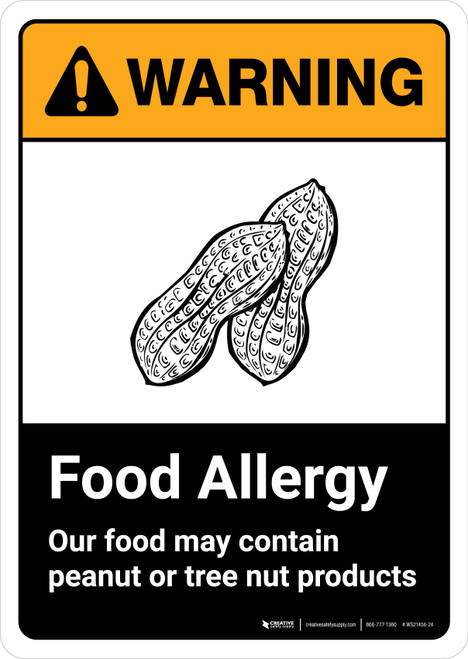 Warning: Food Allergy Our Food May Contain Peanut Tree Nut Products with Icon ANSI Portrait - Wall Sign