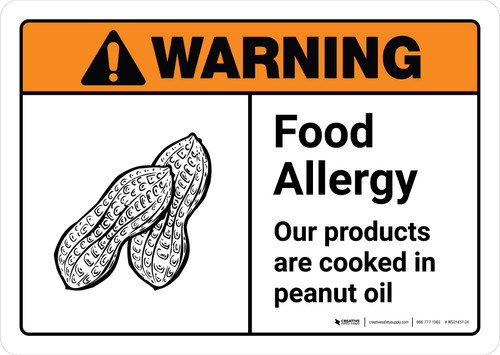 Warning: Food Allergy - Our Products are Cooked in Peanut Oil with Icon ANSI Landscape - Wall Sign