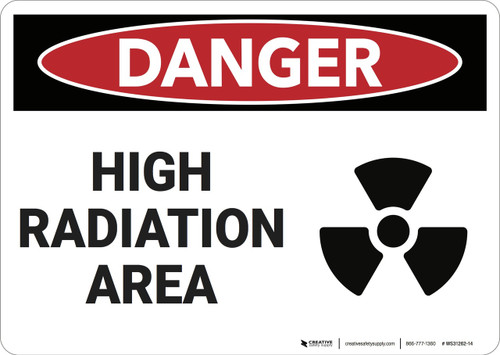 Danger: High Radiation Area - Wall Sign