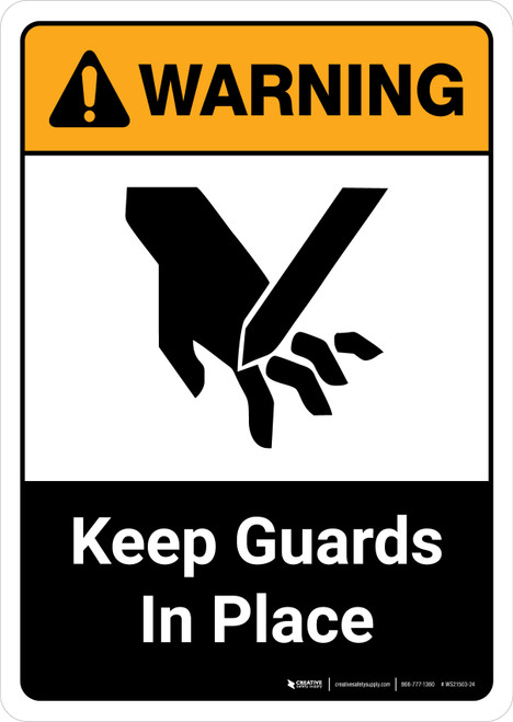 Warning: Keep Guards in Place with Icon ANSI Portrait - Wall Sign