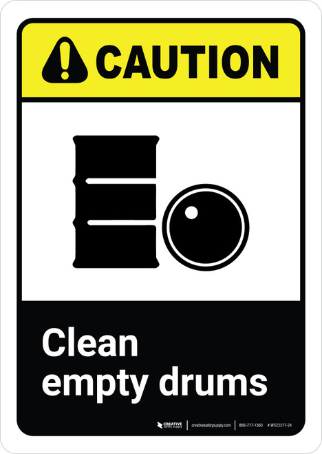 Caution: Clean Empty Drums with Icon ANSI Portrait - Wall Sign