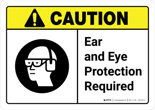 Caution: Ear And Eye Protection Required with Icon ANSI Landscape - Wall Sign
