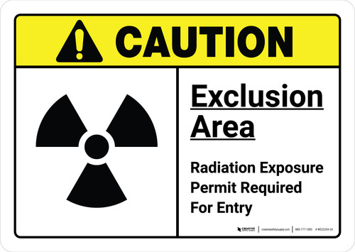 Caution: Exclusion Area Radiation with Icon ANSI Landscape - Wall Sign