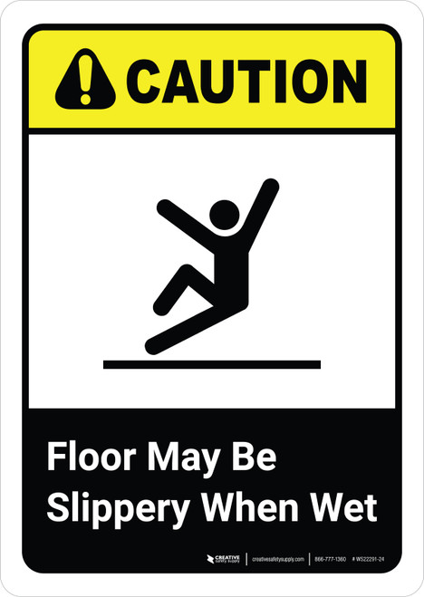 Caution: Floor May Be Slippery When Wet with Icon ANSI Portrait - Wall Sign