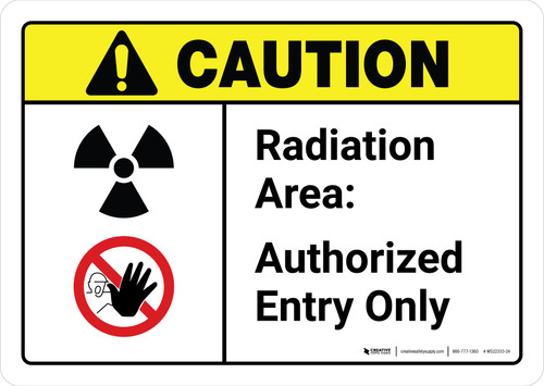 Caution: Radiation Area Authorized Entry with Icons ANSI Landscape - Wall Sign