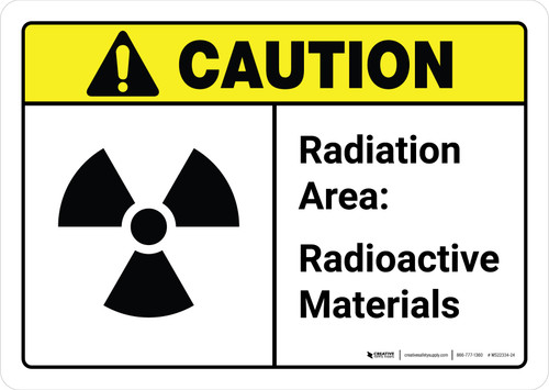 Caution: Radiation Area Radioactive Materials with Icon ANSI Landscape - Wall Sign