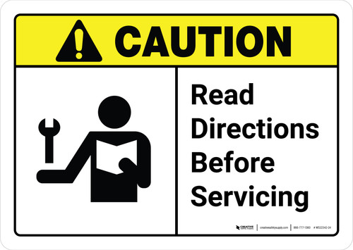Caution: Read Directions Servicing with Icon Landscape - Wall Sign