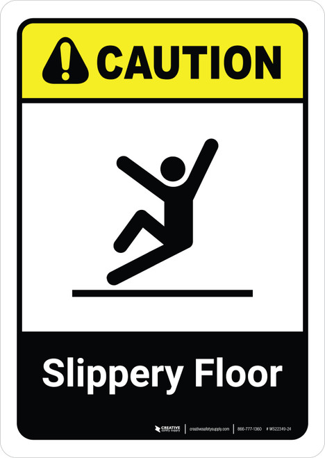 Caution: Slippery Floor with Icon ANSI Portriat - Wall Sign