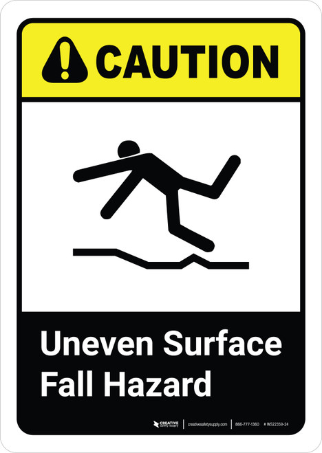 Caution: Uneven Surface Fall Hazard with Icon ANSI Portriat - Wall Sign