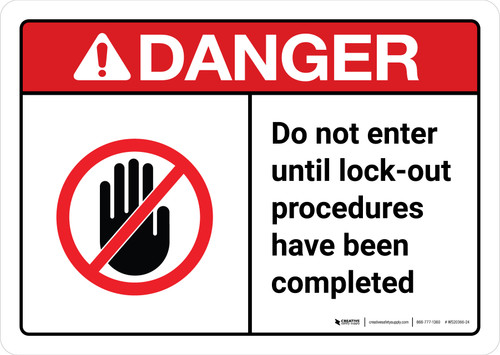 Danger: Do Not Enter Until Lockout Procedures Complete with Icon ANSI Landscape - Wall Sign