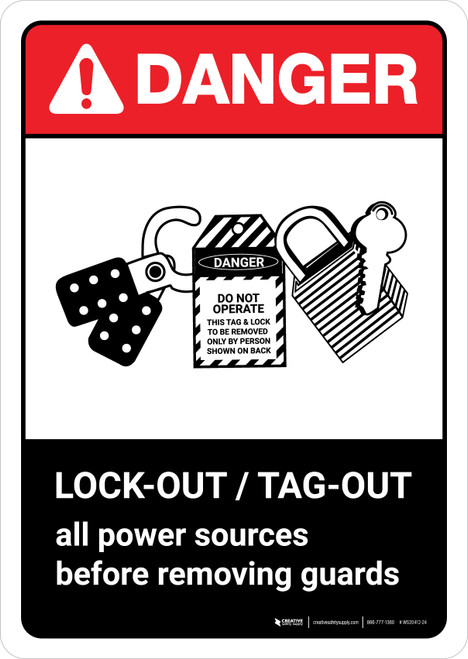 Danger: Lock Out Tag Out Before Removing Guards with Icon ANSI Portrait - Wall Sign