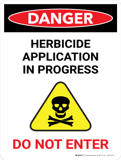 Danger: Herbicide Application In Portrait - Wall Sign