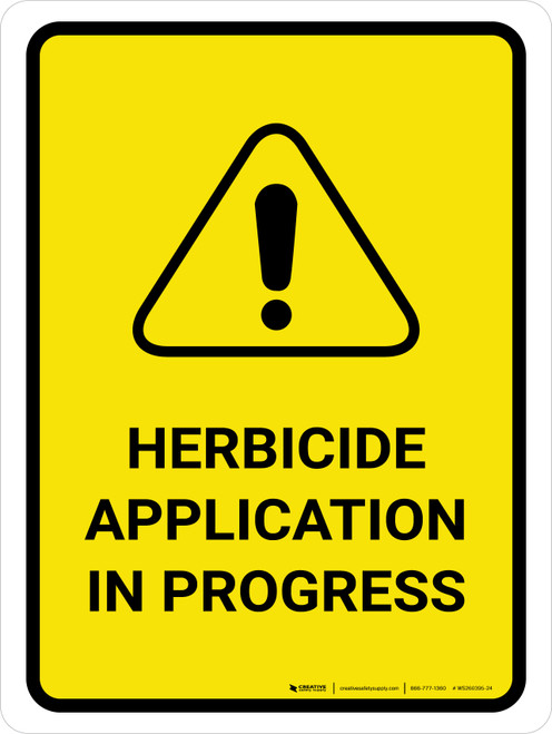 Herbicide Application In Progress with Hazard Icon Portrait - Wall Sign