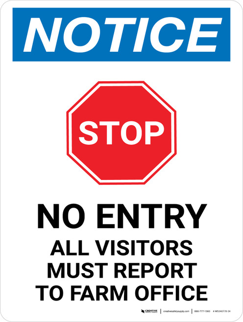 Notice: Stop - No Entry Visitors Must Report to Farm Office Portrait - Wall Sign
