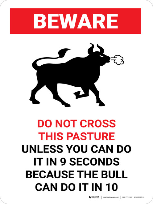 Beware: Do Not Cross This Pasture Bull Portrait - Wall Sign