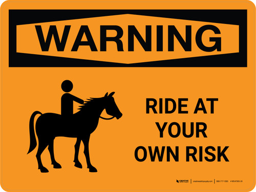 Warning: Ride At Your Own Risk Landscape - Wall Sign