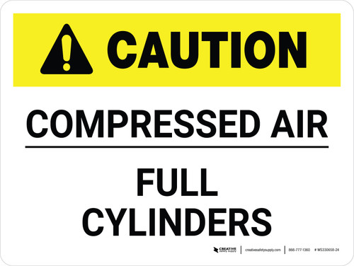 Caution: Compressed Air Full Cylinders Landscape - Wall Sign