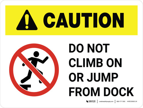 Caution: Do Not Climb On Or Jump From Dock White Landscape - Wall Sign