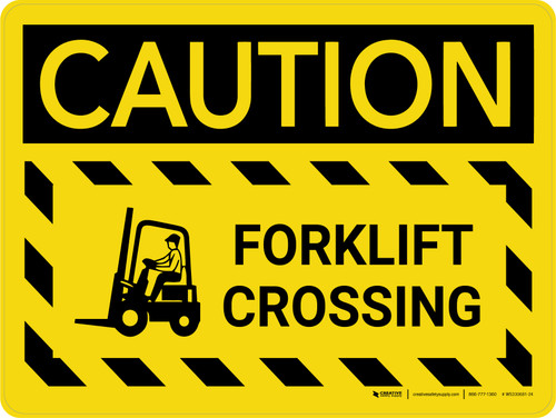 Caution: Forklift Crossing Hazard Lines Landscape - Wall Sign