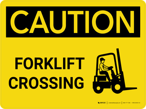 Caution: Forklift Crossing with Icon on Right Landscape - Wall Sign