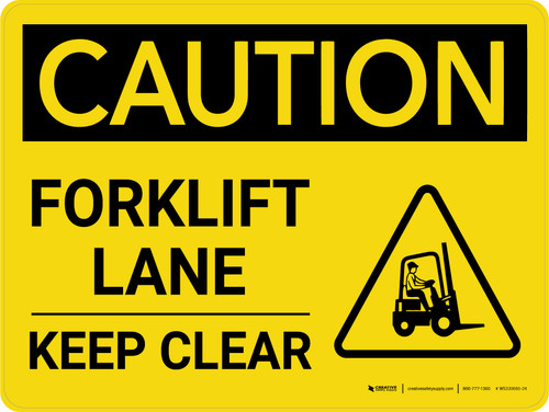 Caution: Forklift Traffic Lane Keep Clear Landscape - Wall Sign