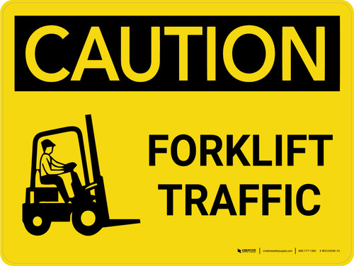 Caution: Forklift Traffic Landscape - Wall Sign