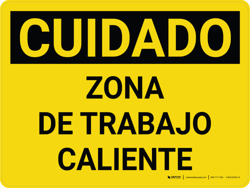 Caution: Hot Work Area Spanish Landscape - Wall Sign