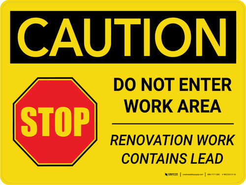 Caution: Do Not Enter Work Area - Renovation Work Contains Lead Landscape - Wall Sign