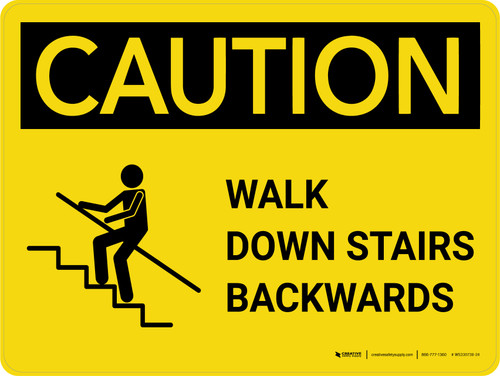 Caution: Walk Down Stairs Backwards with Graphic Landscape - Wall Sign