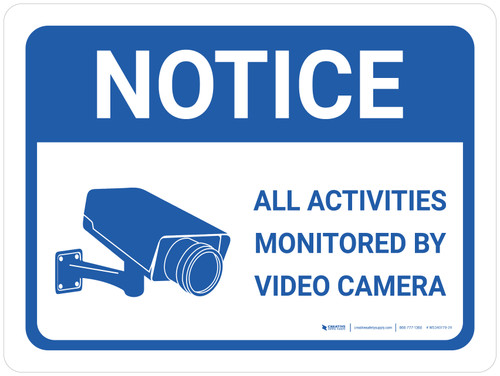 Notice: Activities Monitored by Video Camera Icon Landscape - Wall Sign