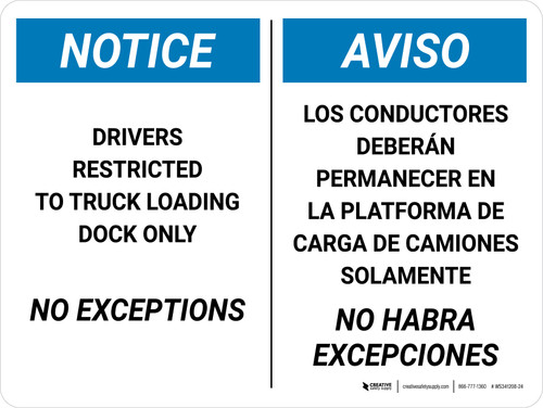 Notice: Drivers Restricted Truck Loading Dock No Exceptions Bilingual Spanish Landscape - Wall Sign