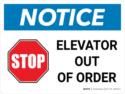 Notice: STOP - Elevator Out Of Order Landscape - Wall Sign