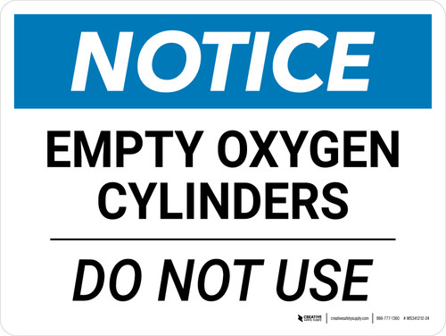 Notice: Empty Oxygen Cylinders Do Not Use Landscape - Wall Sign