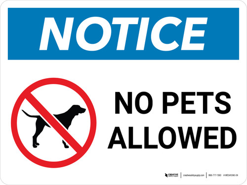 Notice: No Pets Allowed with Icon Landscape - Wall Sign