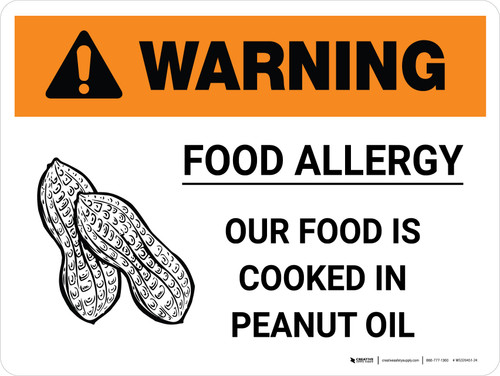 Warning: Food Allergy Our Food is Cooked in Peanut Oil with Icon Landscape - Wall Sign