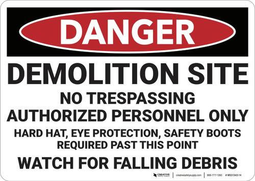 Danger: Demolition Site No Trespassing - Wall Sign