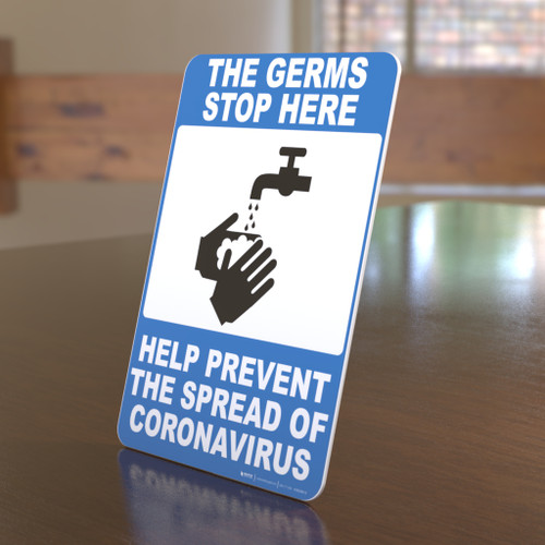 The Germs Stop Here - Prevent The Spread of Coronavirus - Desktop Sign