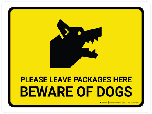 Please Leave Packages Here Beware Of Dogs Landscape - Wall Sign
